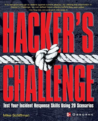 9780072193848: Hacker's Challenge: Test Your Incident Response Skills Using 20 Scenarios