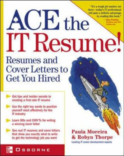 9780072194036: Ace the IT Resume!: 50 Annotated IT Resumes to Get You Hired