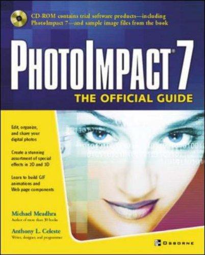 9780072194050: PhotoImpact 7: The Official Guide