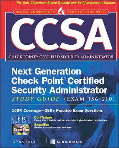 9780072194203: CCSA Next Generation Check Point( tm) Certified Security Administrator Study Guide (Exam 156-210)