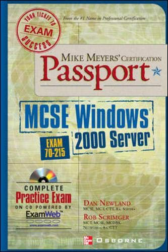 9780072194234: Mike Meyers' MCSE Windows (R) 2000 Server Certification Passport (Exam 70-215)