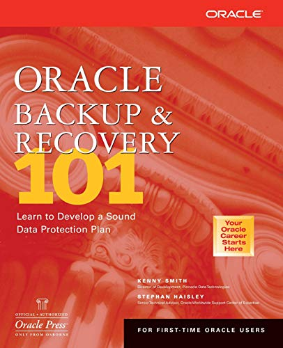 9780072194616: Oracle Backup & Recovery 101 (Oracle Press Series)