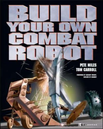 9780072194647: Build Your Own Combat Robot (How to)