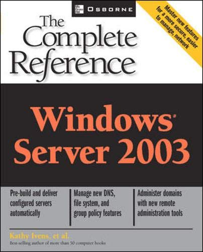 9780072194845: Windows Server 2003: The Complete Reference (Osborne Complete Reference Series)