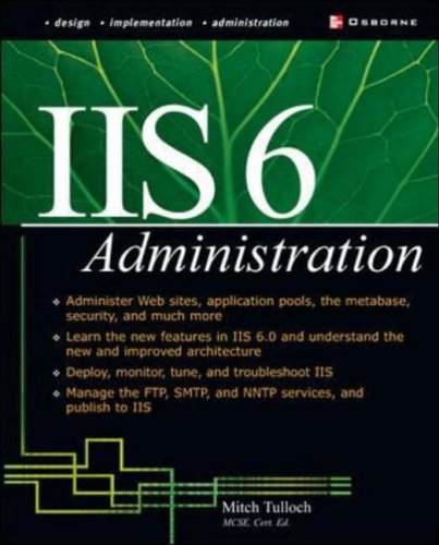 9780072194852: IIS 6 Administration (Networking Professional's Library)