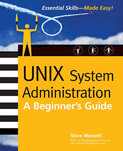 9780072194869: UNIX System Administration: A Beginner's Guide