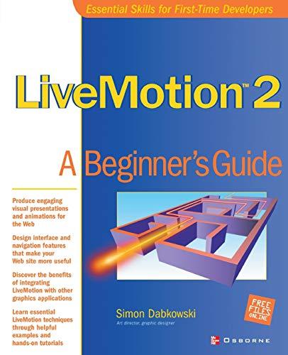 9780072195200: LiveMotion 2: A Beginner's Guide (Beginner's Guide)
