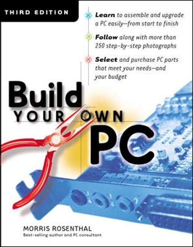 9780072195583: Build Your Own PC, Third Edition