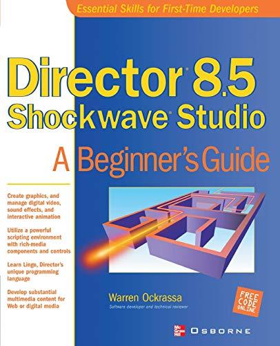 9780072195620: Director 8.5 Shockwave Studio: A Beginner's Guide (Essential skills for first-time developers)