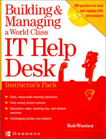 9780072195705: Building & Managing a World Class It Help Desk: Instructor's Pack