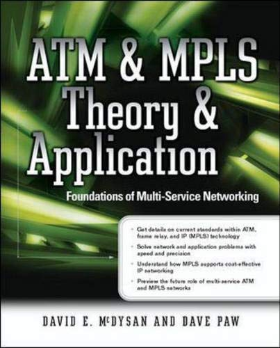 9780072222562: ATM & MPLS Theory & Application: Foundations of Multi-Service Networking