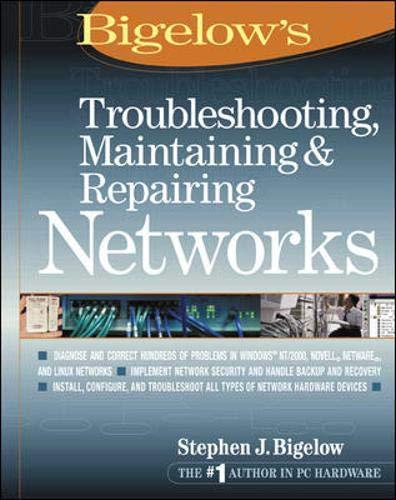 9780072222579: Troubleshooting, Maintaining & Repairing Networks