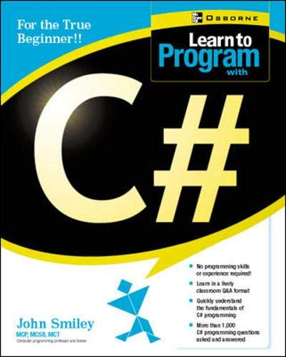 9780072222616: Learn to Program with C#