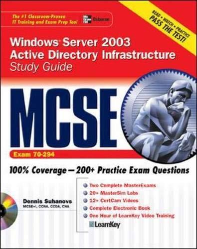 MCSE Windows Server 2003 Active Directory Infrastructure: Suhanovs,Dennis