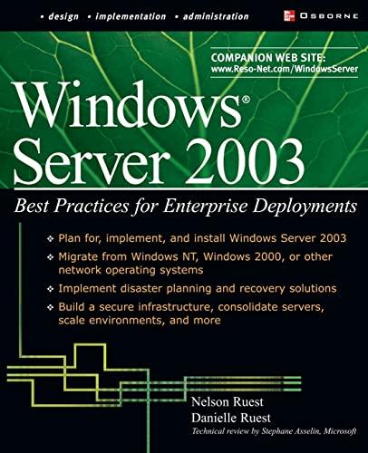9780072223439: Windows Server 2003: Best Practices for Enterprise Deployments (Tips & Technique)