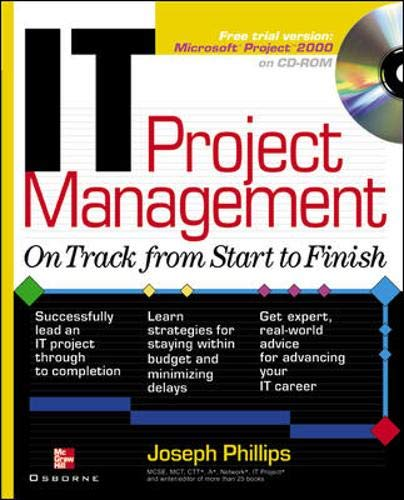 9780072223491: IT Project Management: On Track from Start to Finish