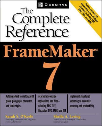 9780072223613: FrameMaker 7: The Complete Reference (Osborne Complete Reference Series)