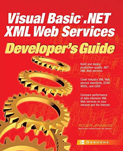 9780072223699: Visual Basic .Net XML Web Services Developer's Guide (Developers Guides)