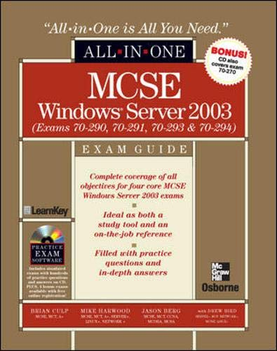 9780072224061: MCSE Windows Server 2003 All-in-One Exam Guide (Exams 70-290, 70-291, 70-293 & 70-294)