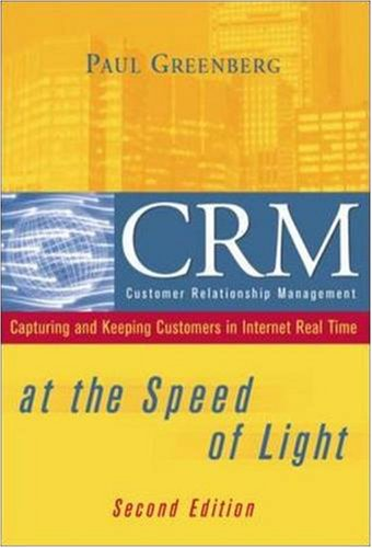 9780072224160: CRM at the Speed of Light: Capturing and Keeping Customers in Internet Real Time