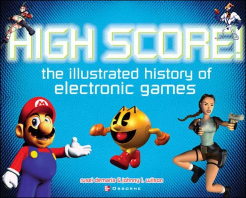 9780072224283: High Score! The Illustrated History of Electronic Games
