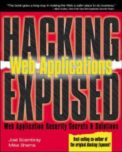 9780072224382: Hacking Exposed: Web Applications