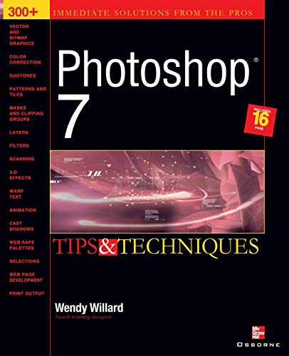 9780072224467: Photoshop 7(R): Tips and Techniques