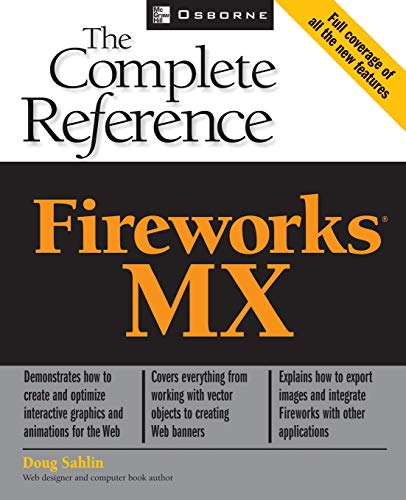 9780072224566: Fireworks(R) MX: The Complete Reference
