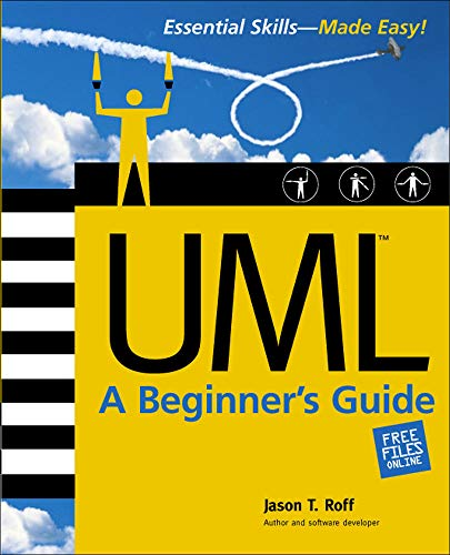 9780072224603: UML: A Beginner's Guide