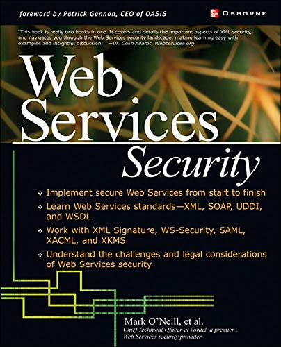 Web Services Security (9780072224719) by O'Neill, Mark