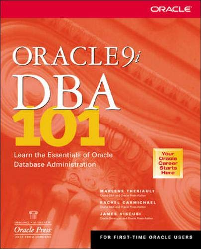 9780072224740: Oracle9i DBA 101