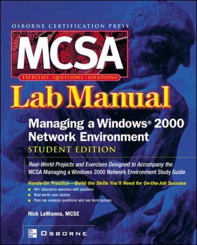 9780072224795: MCSA Managing a Windows 2000 Network Environment Lab Manual, Student Edition
