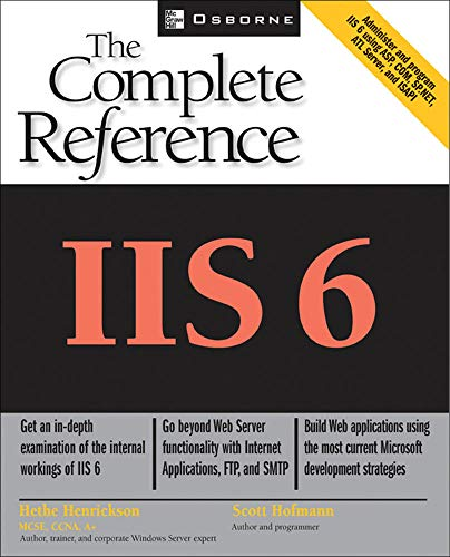 9780072224955: IIS 6: The Complete Reference (Osborne Complete Reference Series)