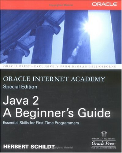 9780072225136: Oracle Internet Academy, Java 2: A Beginner's Guide