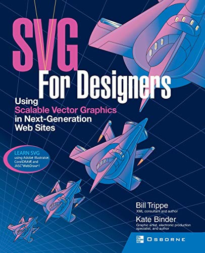 9780072225297: SVG For Designers: Using Scalable Vector Graphics in Next-Generation Web Sites