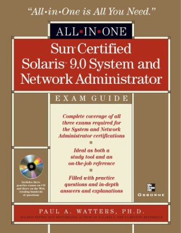 9780072225303: Sun Certified Solaris(tm) 9 System and Network Administrator All-in-One Exam Guide