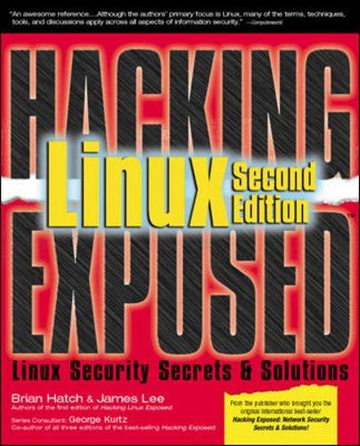 9780072225648: Hacking Exposed Linux, 2nd Edition: Linux Security Secrets and Solutions