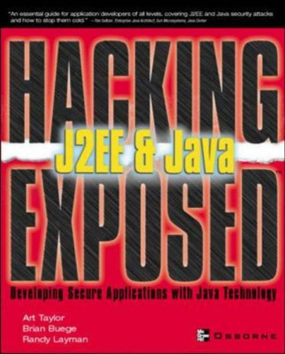 9780072225655: Hacking Exposed J2EE & Java: Developing Secure Web Applications with Java Technology