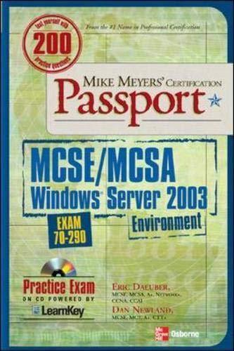 9780072225723: Mike Meyers' MCSE/MCSA Windows Server 2003 Environment Certification Passport (Exam 70-290)