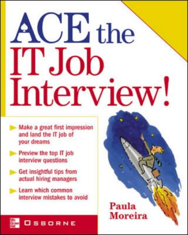 9780072225815: Ace the IT Job Interview!