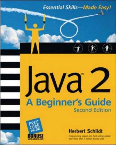 9780072225884: Java 2: A Beginner's Guide (Beginner's Guides (Osborne))