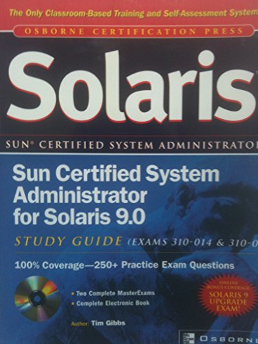 9780072225990: Sun Certified System Administrator For Solaris 9. 0: Study Guide: (Exam 310 014 & 310 015)