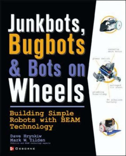 9780072226010: JunkBots, Bugbots, and Bots on Wheels: Building Simple Robots With BEAM Technology