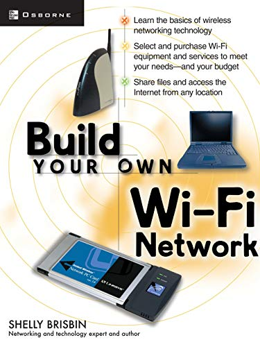 9780072226249: Build Your Own Wi-Fi Network (Build Your Own...(McGraw))