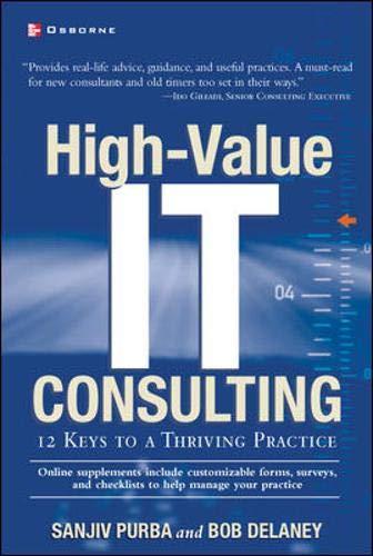 9780072226256: High-Value It Consulting: 12 Keys to a Thriving Practice