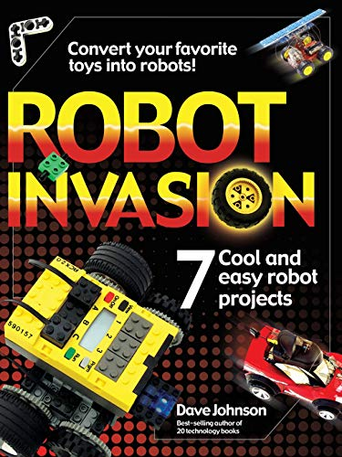 9780072226409: Robot Invasion: 7 Cool and Easy Robot Projects
