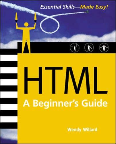 9780072226447: HTML: A Beginner's Guide, Second Edition