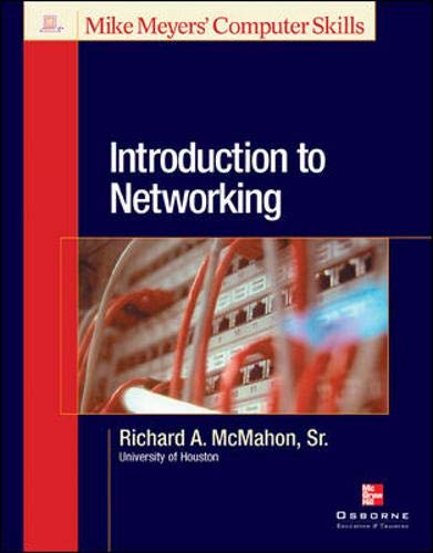 9780072226782: Introduction to Networking (Mike Meyers' Computer Skills)