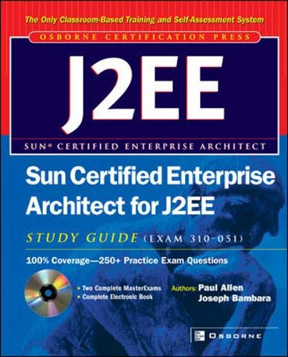 9780072226874: Sun Certified Enterprise Architect for J2EE Study Guide (Exam 310-051)
