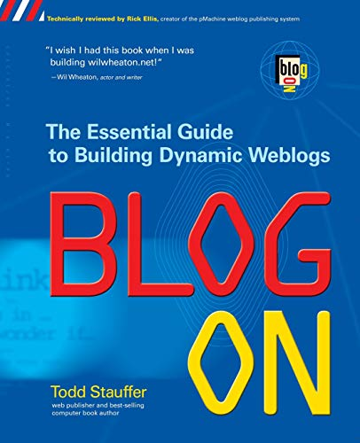 9780072227123: Blog On: Building Online Communities with Web Logs